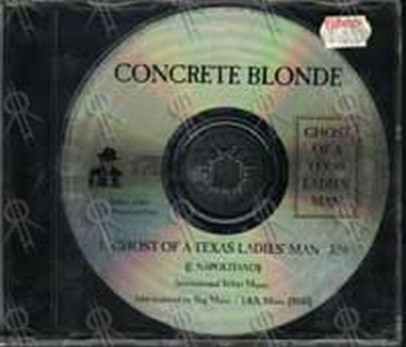 CONCRETE BLONDE - Ghost Of  A Texas Ladies Man - 1