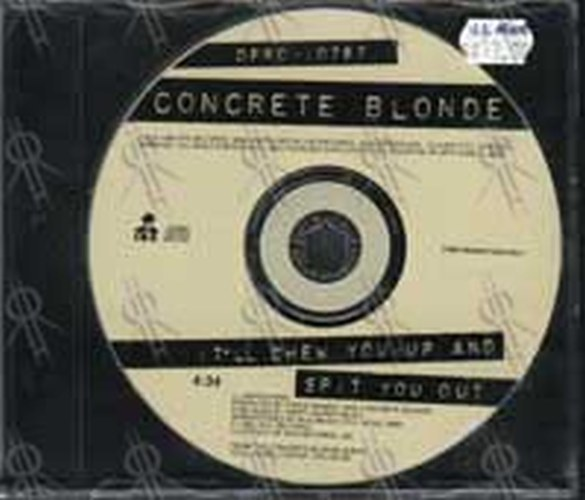 CONCRETE BLONDE - It'll Chew You Up And Spit You Out - 1