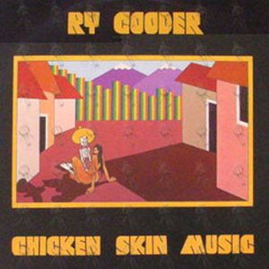 COODER-- RY - Chicken Skin Music - 1