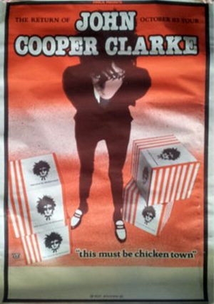 COOPER CLARKE -- JOHN - 'This Must Be Chicken Town' 1983 Blank Gig - 1