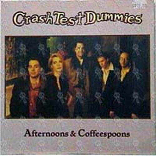 CRASH TEST DUMMIES - Afternoons & Coffeespoons - 1