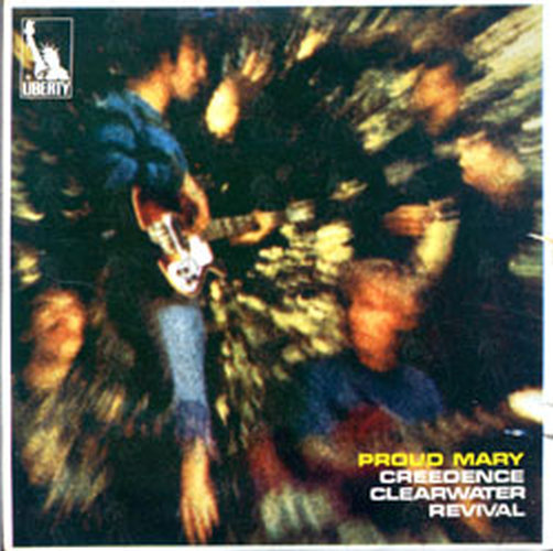 CREEDENCE CLEARWATER REVIVAL - Proud Mary - 1