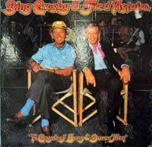 CROSBY-- BING & ASTAIRE-- FRED - A Couple Of Song & Dance Men - 1