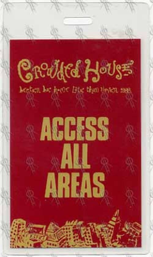 CROWDED HOUSE - Access All Areas Laminate - 1