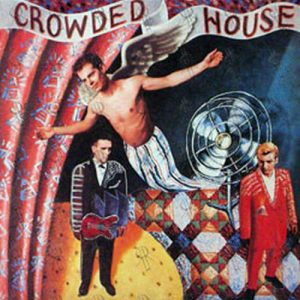 CROWDED HOUSE - Crowded House - 1