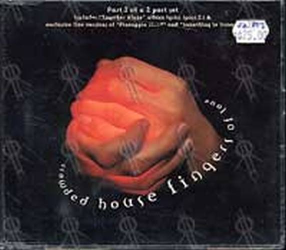 CROWDED HOUSE - Fingers Of Love (Part 2 of a 2CD Set) - 1