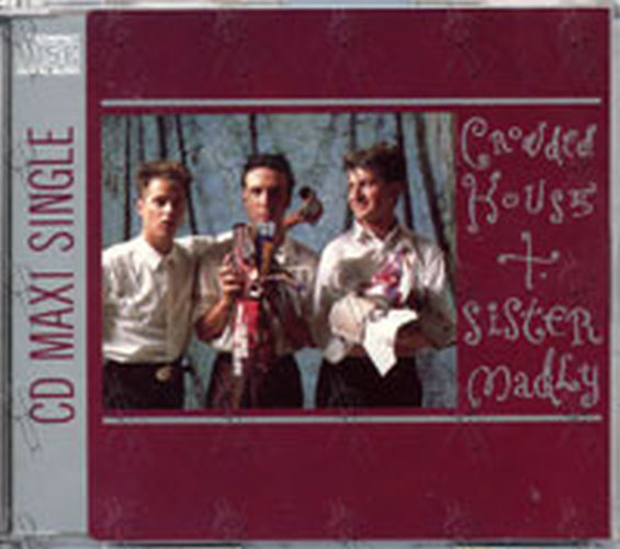 CROWDED HOUSE - Sister Madly - 1