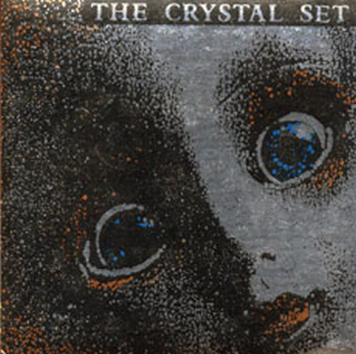 CRYSTAL SET-- THE - Benefit Of The Doubt - 1