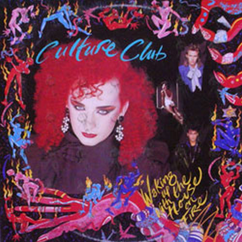 CULTURE CLUB - Waking Up With The House On Fire - 1