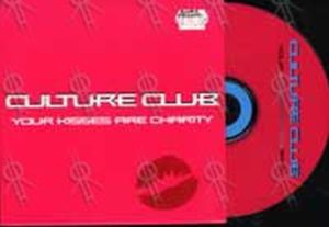 CULTURE CLUB - Your Kisses Are Charity - 1