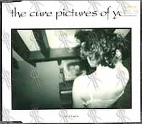 CURE-- THE - Pictures Of You - 1