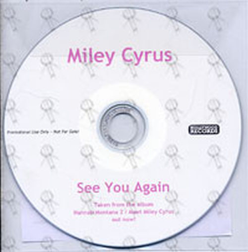 CYRUS-- MILEY - See You Again - 1