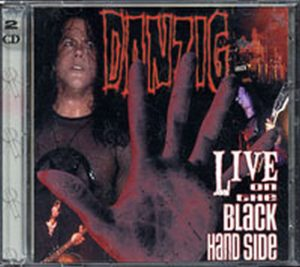 DANZIG - Live On The Black Hand Side - 1