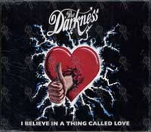 DARKNESS-- THE - I Believe In A Thing Called Love - 1