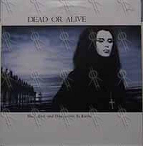 DEAD OR ALIVE - Mad