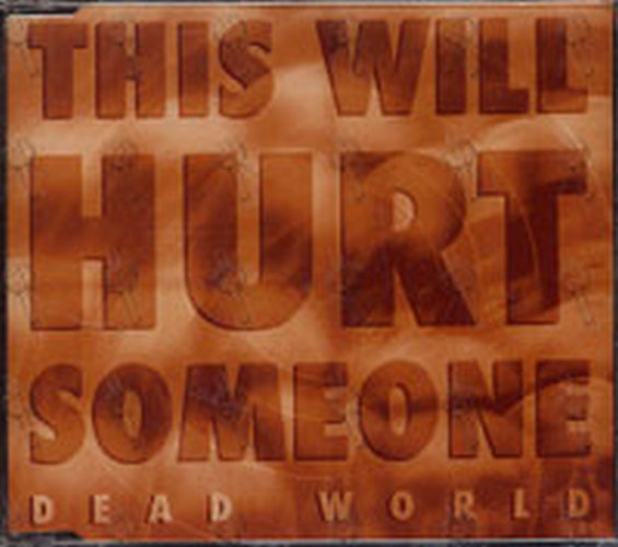 Dead World This Will Hurt Someone Cd Single Ep
