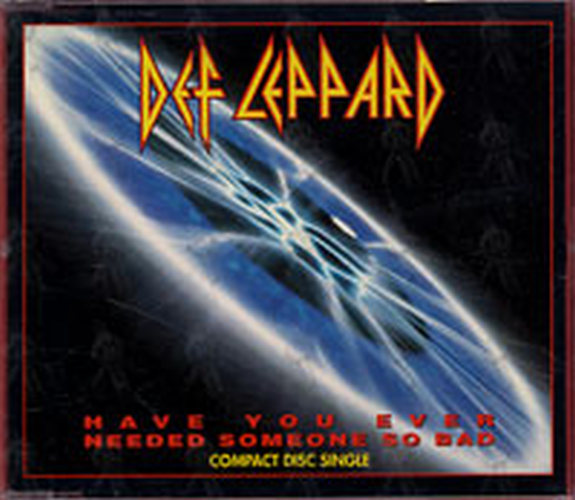 DEF LEPPARD - Have You Ever Needed Someone So Bad - 1