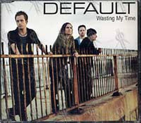 DEFAULT - Wasting My Time - 1