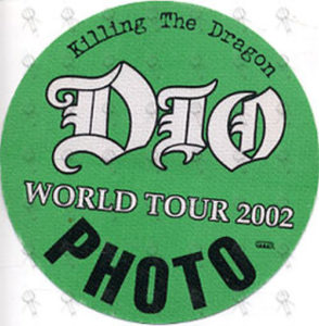 DIO-- RONNIE JAMES - Green 'Killing The Dragon' World Tour 2002 Photo Pass - 1