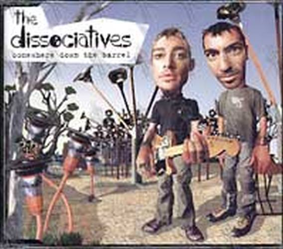 DISSOCIATIVES-- THE - Somewhere Down The Barrel - 1
