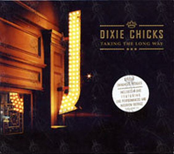 DIXIE CHICKS - Taking The Long Way - 1
