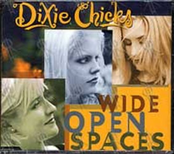 DIXIE CHICKS - Wide Open Spaces - 1