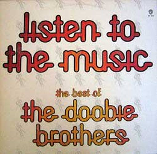 Doobie Brothers The Listen To The Music The Best Of