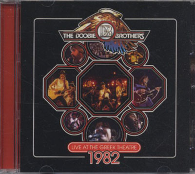 DOOBIE BROTHERS-- THE - Live At The Greek Theatre 1982 - 1