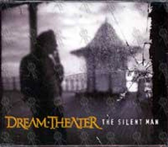 DREAM THEATER - The Silent Man - 1