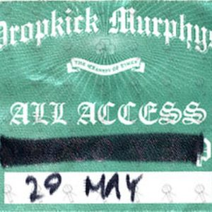 DROPKICK MURPHYS - 29th May 2007 Australian Show All Access Pass Sticker - 1