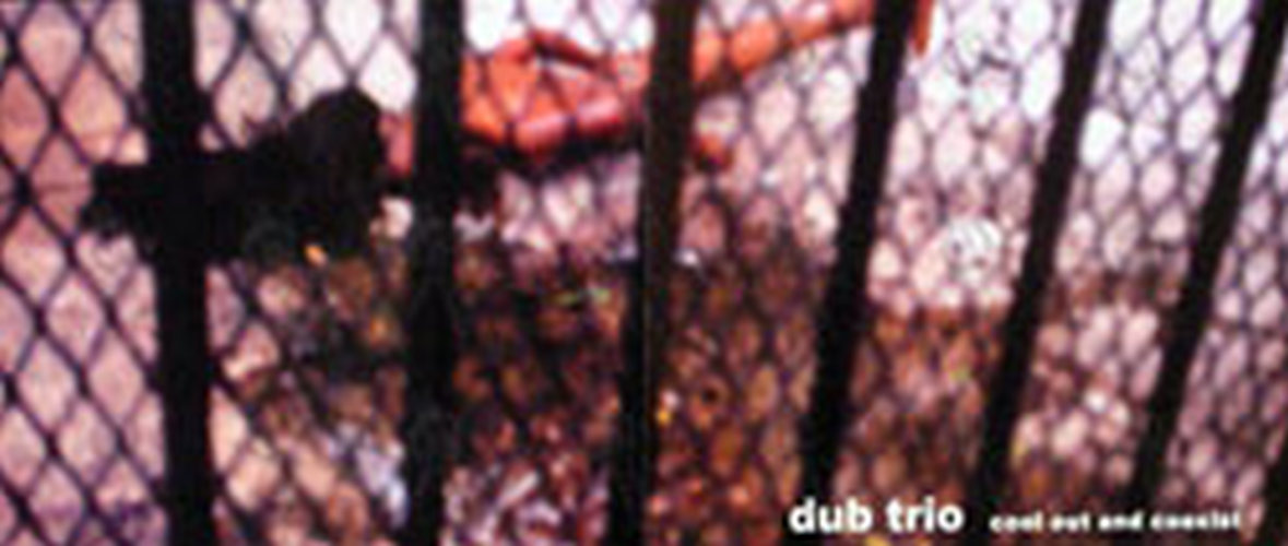 DUB TRIO - 'Cool Out And Co Exist' Album Promo Poster - 1