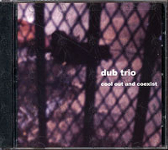 DUB TRIO - Cool Out And Coexist - 1