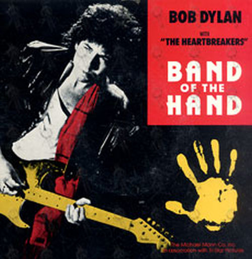 DYLAN-- BOB - Band Of The Hand - 1