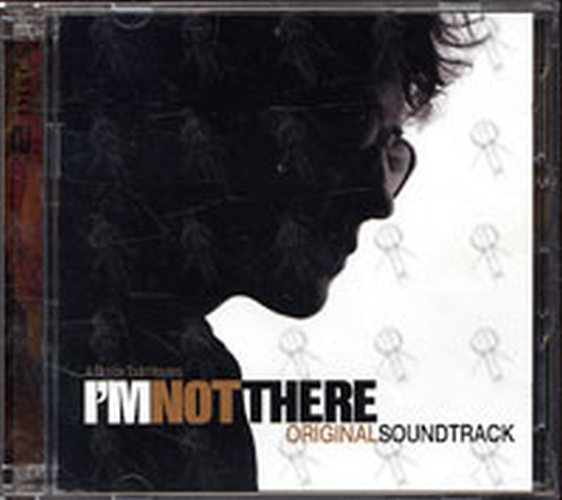 DYLAN-- BOB - I'm Not There (Music From The Motion Picture) - 1