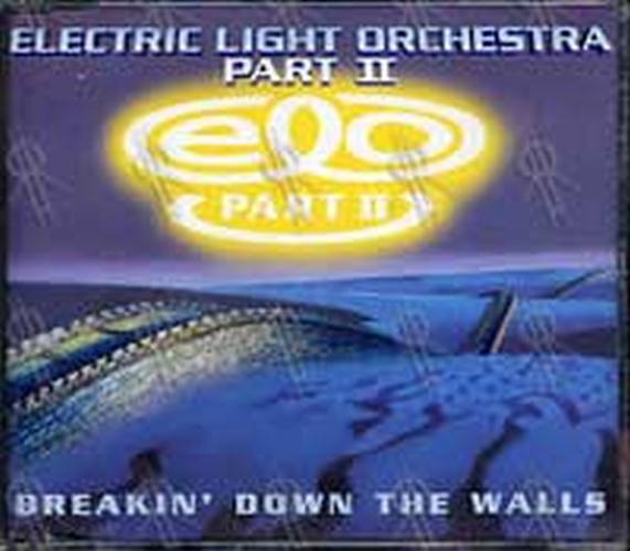 ELECTRIC LIGHT ORCHESTRA|ELO - Breakin' Down The Walls - 1