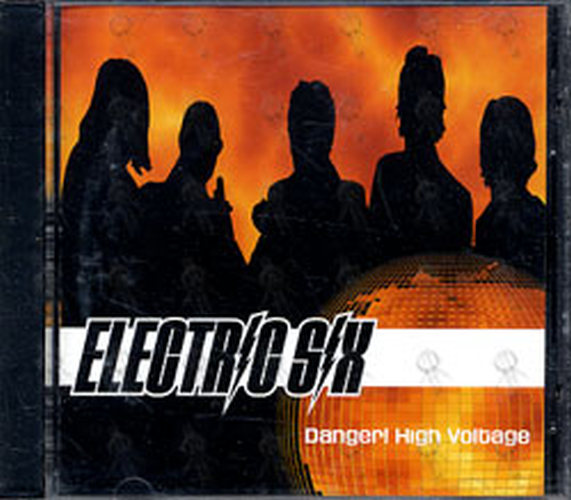 ELECTRIC SIX - Danger! High Voltage - 1