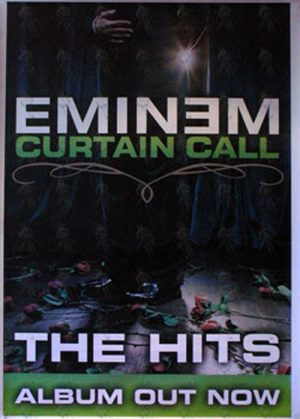 EMINEM - 'Curtain Call: The Hits' Album Promo Poster - 1