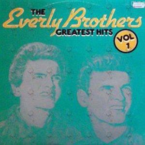 EVERLY BROTHERS-- THE - The Greatest Hits Vol. 1 - 1