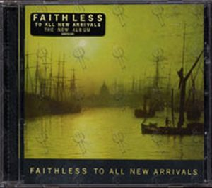 FAITHLESS - To All New Arrivals - 1