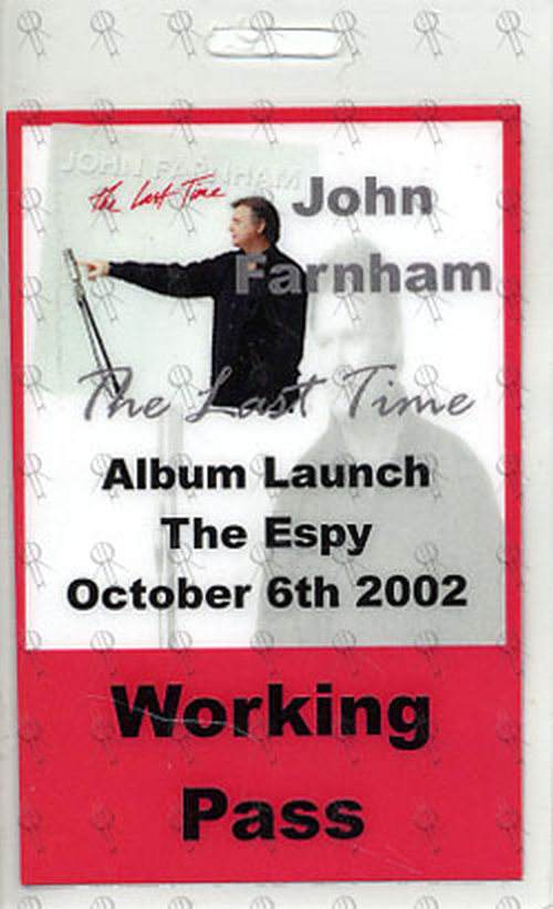 FARNHAM-- JOHN - 2002 'The Last Time' Album Launch Laminated Working Pass - 1