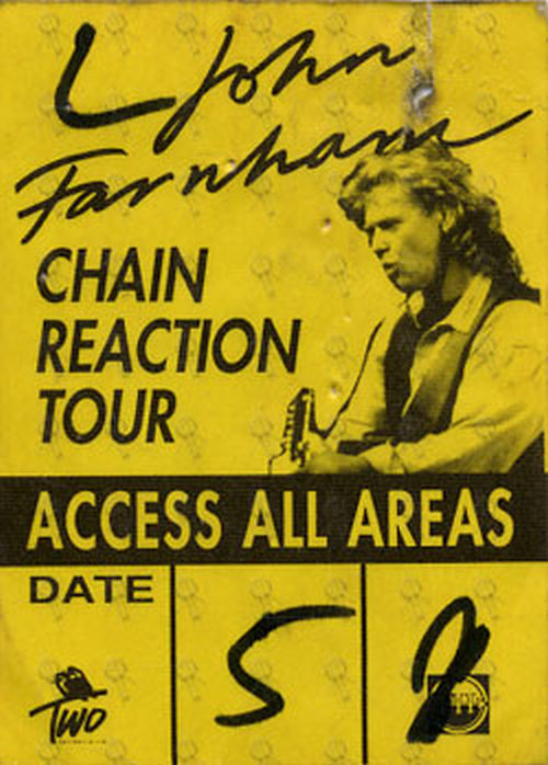 FARNHAM-- JOHN - 'Chain Reaction Tour' Yellow & Black Access All Areas Unused Cloth Sticker Pass - 1