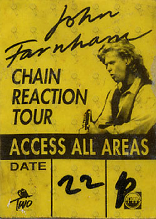 FARNHAM-- JOHN - 'Chain Reaction Tour' Yellow & Black 'USED' Access All Areas Cloth Sticker Pass - 1