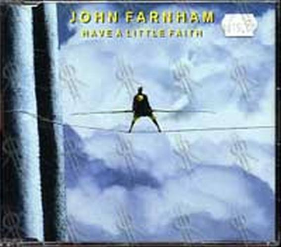FARNHAM-- JOHN - Have A Little Faith - 1