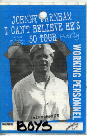 FARNHAM-- JOHN - 'I Can't Believe He's 50 Tour' Working Personnel Laminate - 1