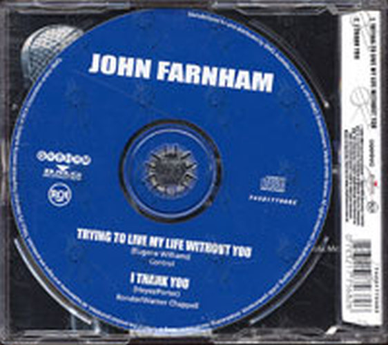 FARNHAM-- JOHN - Trying To Live My Life Without You - 2
