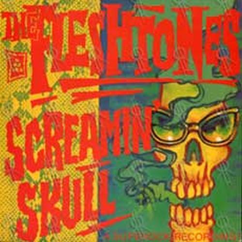 FLESHTONES - Screamin' Skull - 1