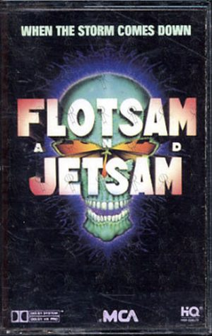 FLOTSAM AND JETSAM - When The Storm Comes Down - 1