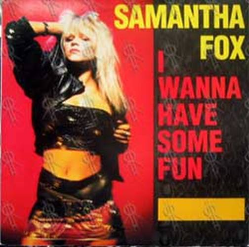 FOX-- SAMANTHA - I Wanna Have Some Fun - 1