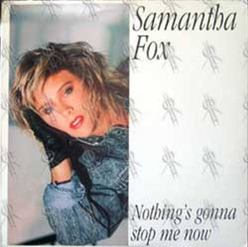FOX-- SAMANTHA - Nothing's Gonna Stop Me Now - 1
