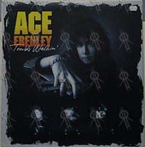 FREHLEY-- ACE - Trouble Walkin' - 1